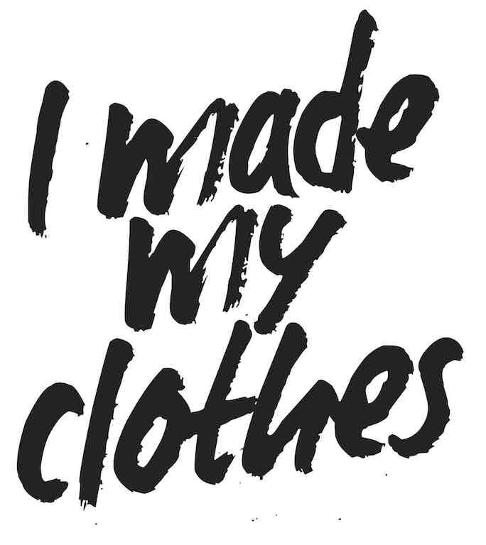 Fashion Revolution I Made My Clothes