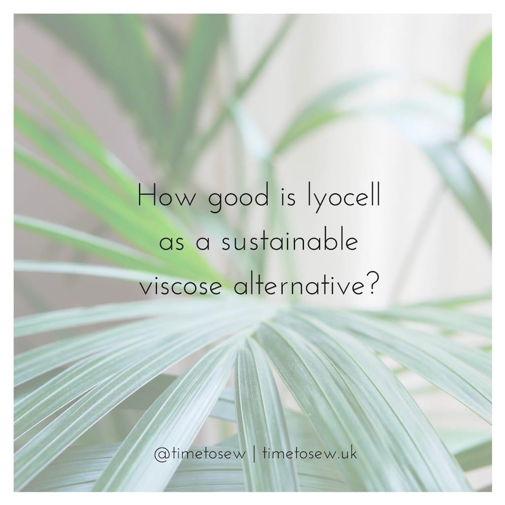 lyocell sustainable viscose alternative