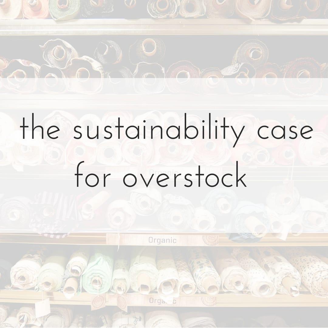 overstock fabric sustainability