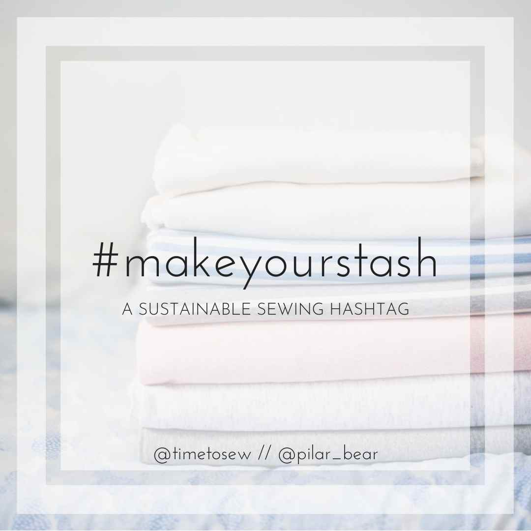 #Makeyourstash sustainable sewing graphic